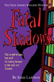 Fatal Shadows (Adrien English Mystery, #1)