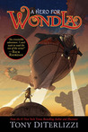 A Hero For WondLa (The Search for WondLa, #2)