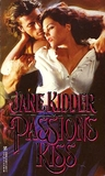 Passion's Kiss (Wellesley Brothers, #7)