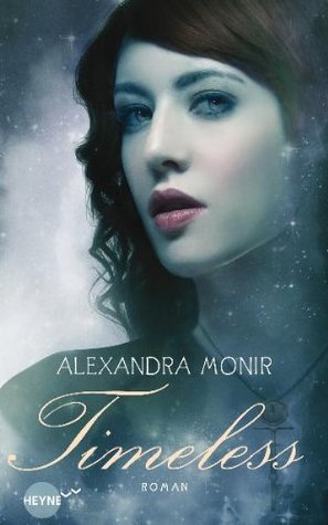 [Rezension] Timeless - Alexandra Monir