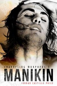 Manikin (Channeling Morpheus, #3)