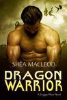 Dragon Warrior (Dragon Wars, #1)