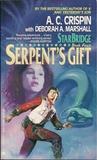 Serpent's Gift (Starbridge, #4)