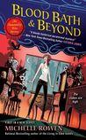 Blood Bath & Beyond (Immortality Bites Mystery #1; Immortality Bites #6)