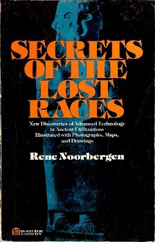 Secrets of the Lost Races: New Discoveries of Advanced ...