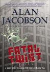 Fatal Twist (Karen Vail, #4.5)