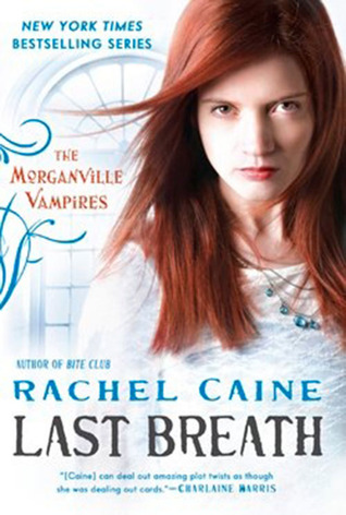 Book Review: Rachel Caine's Last Breath