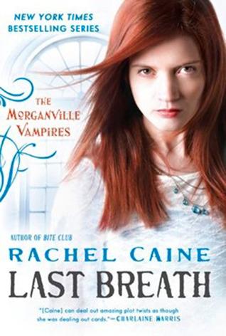 Book Review: Rachel Caine's Last Breath