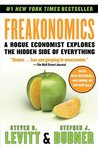 Freakonomics: A Rogue Economist Explores the Hidden Side of Everything