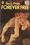 Forever Free: Elsa's Pride (Story of Elsa, #3)