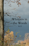 Whispers in the Woods, Vol. 1 (Whispers in the Woods, #1)