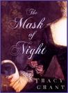 The Mask of Night (Rannoch/Fraser Publication Order, #3)