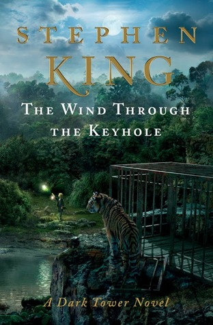 The Wind Through the Keyhole (The Dark Tower, #4.5)