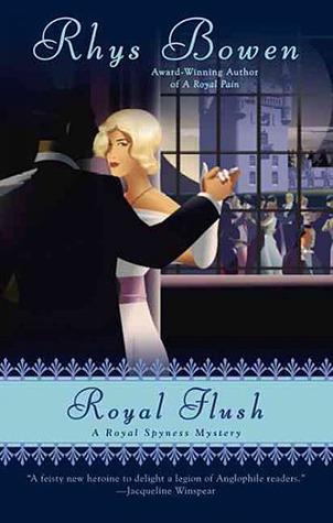 Book Review: Rhys Bowen's Royal Flush