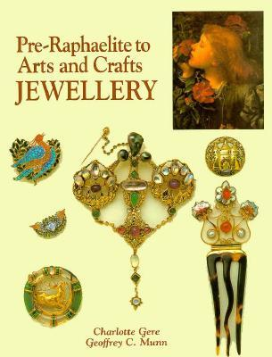 Pre Raphaelite To Arts And Crafts Jewelry