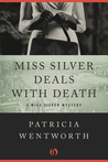 Miss Silver Deals With Death (Miss Silver, #6)