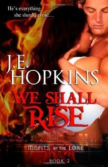 We Shall Rise (Misfits of the Lore, #2)