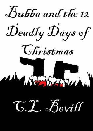 Bubba and the 12 Deadly Days of Christmas (Bubba Snoddy, #2)