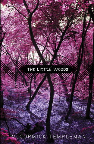 The Little Woods By Mccormick Templeman Reviews border=