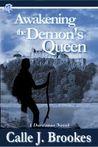 Awakening the Demon's Queen (Dardanos, Colorado, #5)
