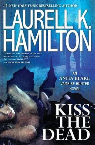 Book Review: Laurell K. Hamilton's Kiss the Dead