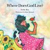 Where Does God Live?