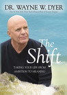 The Shift: Taking Your Life from Ambition to Meaning