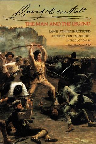 David Crockett: The Man and the Legend