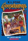 Say Cheese and Die! (Goosebumps, #4)