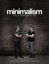 Minimalism live a meaningful life by joshua fields for Minimalism live a meaningful life