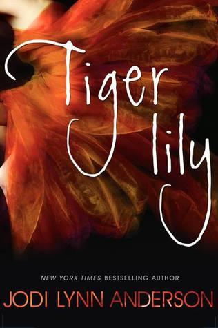 tiger lily by jodi lynn anderson