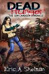 Dead Hunger II: The Gem Cardoza Chronicle