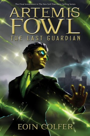 The Last Guardian (Artemis Fowl, #8)