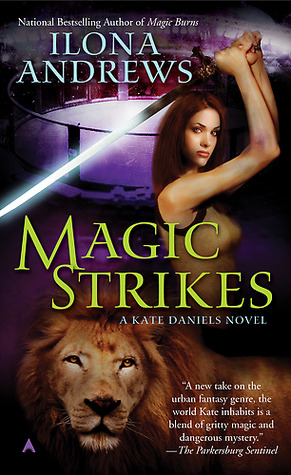 Magic Strikes (Kate Daniels, #3)