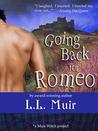 Going Back for Romeo