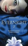 Evernight, Livre 2 by Claudia Gray