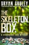 The Skeleton Box (Starvation Lake, #3)
