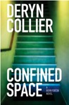 Confined Space (Bern Fortin mystery, #1)