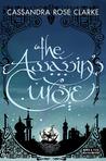 The Assassin's Curse (The Assassin's Curse, #1)