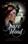 Pure Blood (Time Spirit Trilogy, #3)