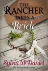 The Rancher Takes A Bride (The Burnett Brides, #1)