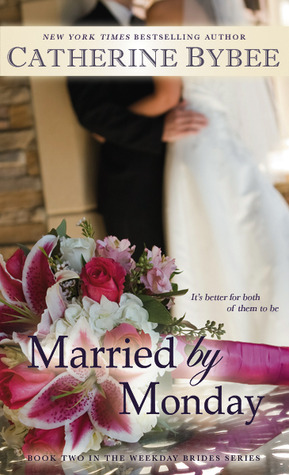 Married by Monday (The Weekday Brides #2)