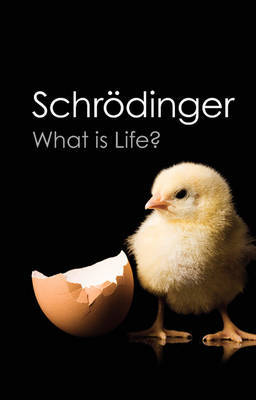 What Is Life?: With Mind and Matter and Autobiographical Sketches