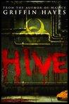 Hive (No Man's Land #1)