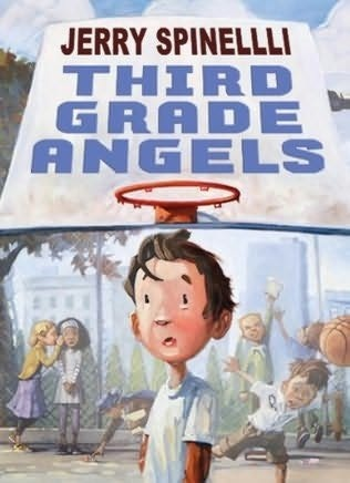 Read Online Third Grade Angels by Jerry Spinelli Book or ...