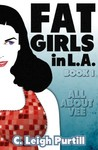 All About Vee (Fat Girls in LA, #1)