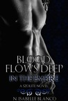 Blood Flows Deep in the Empire (The Szolites, #1)