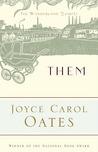 Them by Joyce Carol Oates