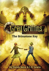 The Grey Griffins: The Immortals: The Brimstone Key Trilogy