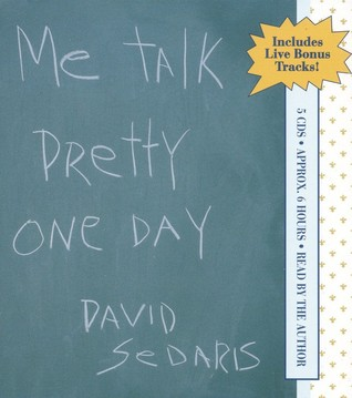 Me Talk Pretty One Day by David Sedaris audiobook cover